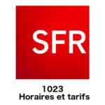 1023 SFR : horaires et tarifs