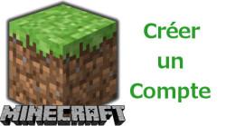 Comment créer un compte Minecraft gratuit ou payant