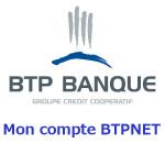 Banque BTP Mon compte BTPNET - www.btp.banque.fr