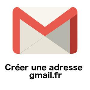 Comment créer une adresse @gmail.fr sur Google Mail