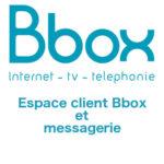 Espace client Bbox sur www.espaceclient.bbox.bouyguestelecom.fr