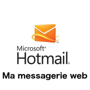 Ma messagerie Hotmail MSN Outlook