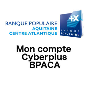 Mon compte bpaca cyberplus - Banque populaire cyber ...
