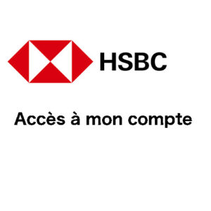 HSBC : connexion à mon compte en ligne sur www.hsbc.fr