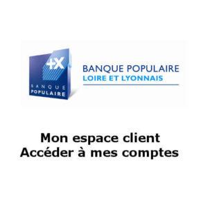 www.loirelyonnais.banquepopulaire.fr Mon compte Cyberplus