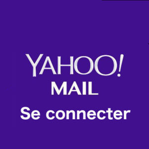 Yahoo Mail France : ouverture de session sur mail.yahoo.fr